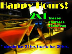 Happy hours! 2x1 desde las 22hrs.