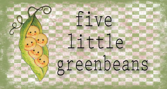 5 little greenbeans
