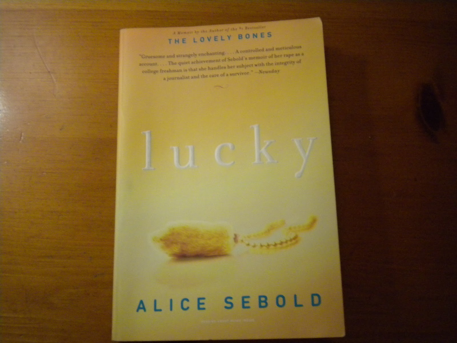 lucky by alice sebold Alice sebold a woman steps over the line into the unthinkable in this brilliant, powerful, and unforgettable new novel by the author of the lovely bones and lucky for years helen knightly has given her life to others: to her haunted mother, to her enigmatic father, to her husband and now grown children.