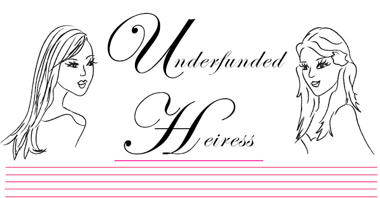Underfunded Heiress