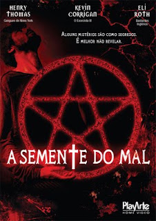 A Semente do Mal – Legendado