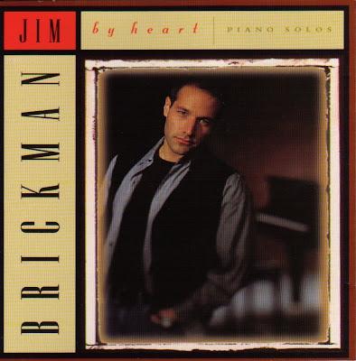 Jim Brickman - By Heart- Piano Solos (1995)