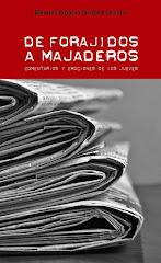"""""""De Forajidos a Majaderos"""" a la venta!!!"""
