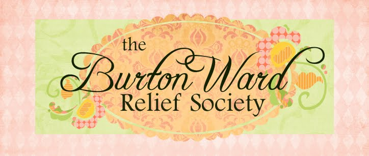 Burton Ward Relief Society