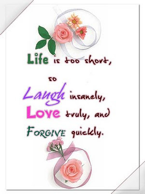 Life Quote - Life Is To Short So Laugh Instantly