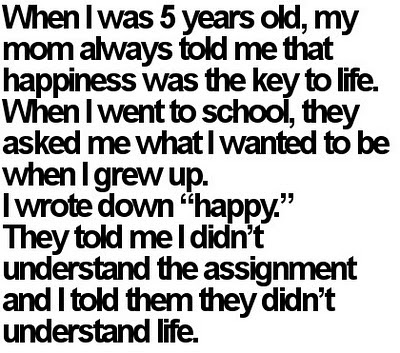Life Quotes - When I was 5 years old, my mom always