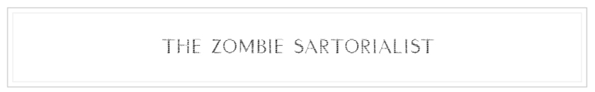 The Zombie Sartorialist