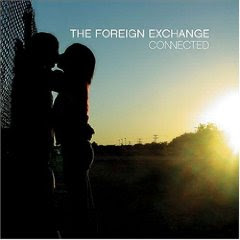 The Foreign Exchange - Connected ( Rap, RnB )