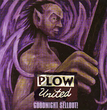 "Plow United - ""Goodnight Sellout!"" LP"
