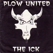 "Plow United/The Ick Split 7"" (Alternate Cover)"