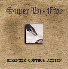 "Super Hi-Five - ""Strength Control Action"" CD"