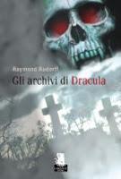 Archivi_Dracula_Raymond_Rudorff_gargoyle_copertina_anteprima_image_foto_immagine