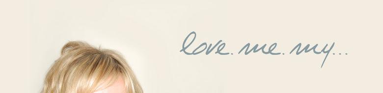 Love.Me.My...