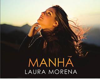 Laura Morena - Manhã (PlayBack) 2010