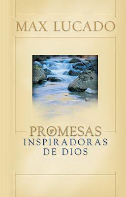 Promesas Inspiradoras de Dios - Max Lucado Promesas