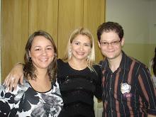 Valéria Rodrigues com os Amigos: Paulinha e David Fantazzini