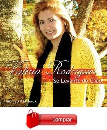 "VALÉRIA RODRIGUES - 3° CD ""SE LEVANTE DO CHÃO"