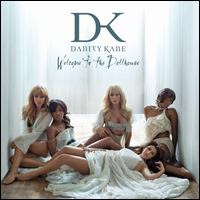 Welcome To The Dollhouse, Danity Kane