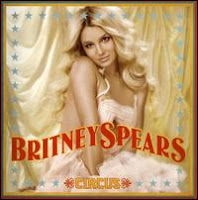 Circus, Britney Spears
