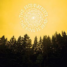 The King Is Dead, The Decemberists