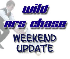 WildARSChase Weekend Update