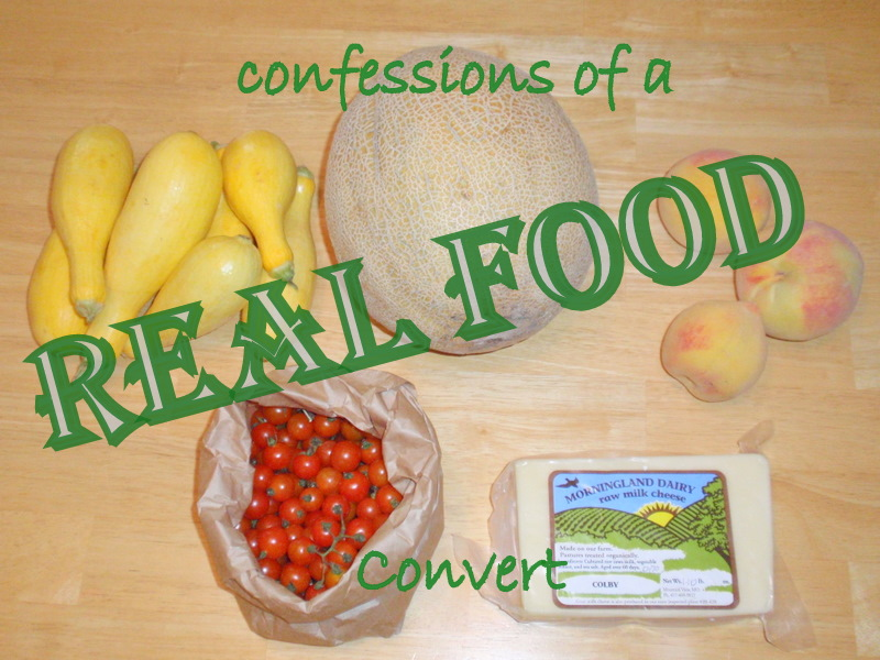 Confessions of a Real Food Convert