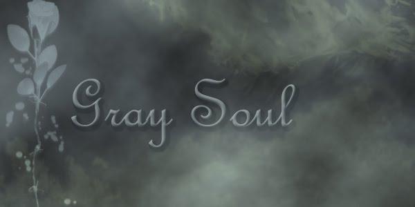 Gray Soul