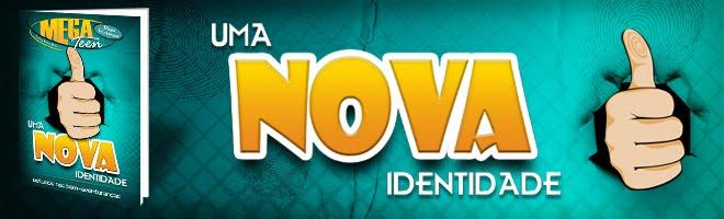 Uma nova Identidade