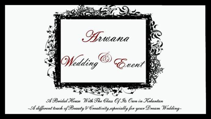 Arwana Wedding & Event - Kelantan