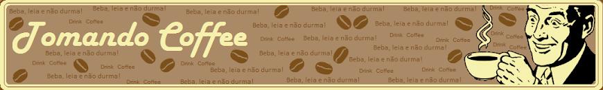 Tomando Coffee