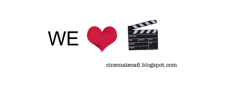 :: Cinemateca 6 ::