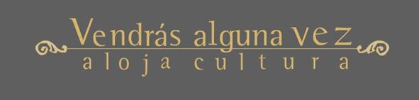 Vendras Alguna Vez -Cultura-