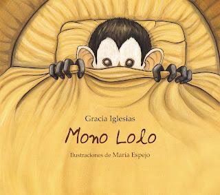 Mono Lolo Gracia Iglesias cuento infantil ilustrado María Espejo
