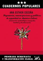 Hegemonía, emancipaciones y políticas de seguridad en América Latina