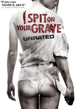 Ngày Của Đàn Bà - I Spit On Your Grave (2010) Poster