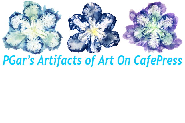 PGar's Artifacts of Art On CafePress