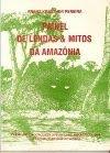 """LEIA """"Painel de Lendas e Mitos da Amazônia"""" (Donwload-Clique na imagem)"""