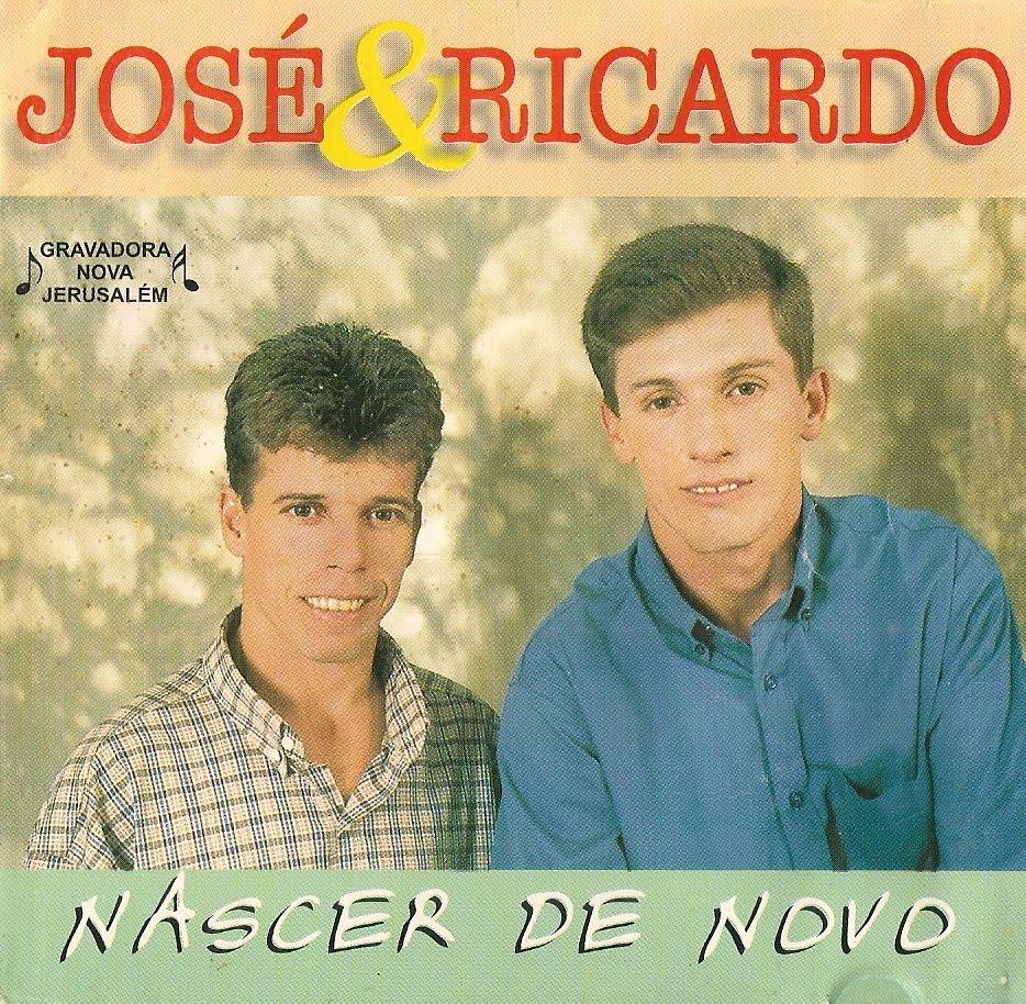 Jose e Ricardo - Nascer de Novo