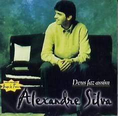 Alexandre+silva+Deus+faz+assim Baixar CD Alexandre Silva   Deus Faz Assim