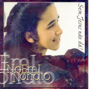 noemi-nonato-sem-jesus-nao-da-playback