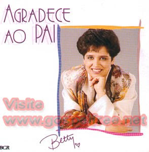Betty Souza - Agradece ao Pai