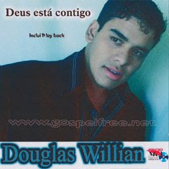 Douglas Willian - Deus Esta Comigo (2010)Voz e Play Back