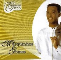 Marquinhos Gomes - Seleção de Ouro