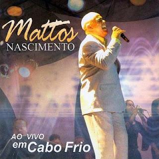 Mattos-Nascimento-Ao-Vivo-Em-Cabo-Frio(2006)