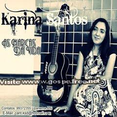 Karina Santos - As Marcas da Vida (2010)