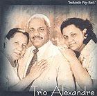 trioalexandrezu1 Baixar CD Trio Alexandre   Oliveira Verdadeira