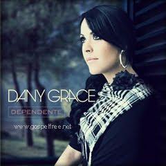 Dany Grace - Dependente