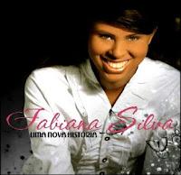Fabiana Silva - Uma Nova História 2010