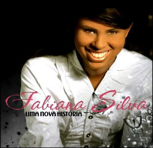 Fabiana Silva - Uma Nova História (2010)