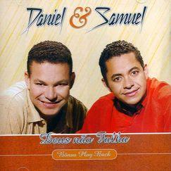 Playback Daniel e Samuel – Deus Não Falha